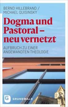 Bernd Hillebrand: Dogma und Pastoral - neu vernetzt, Buch