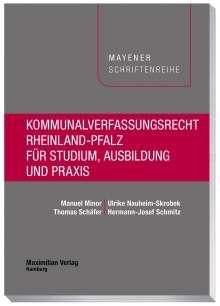 Manuel Minor: Kommunalverfassungsrecht Rheinland-Pfalz für Studium, Ausbildung und Praxis, Buch