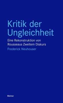 Frederick Neuhouser: Kritik der Ungleichheit, Buch