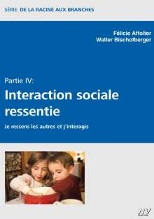Félicie Affolter: Interaction sociale ressentie, Buch