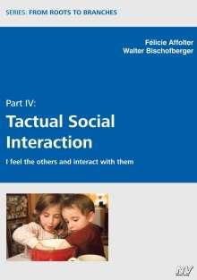 Félicie Affolter: Tactual Social Interaction, Buch