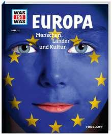Andrea Weller-Essers: WAS IST WAS Band 113. Europa. Menschen, Länder und Kultur, Buch