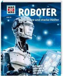 Bernd Flessner: Roboter. Superhirne und starke Helfer, Buch
