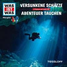 Manfred Baur: Was ist was Folge 6: Versunkene Schätze/ Abenteuer Tauchen, CD