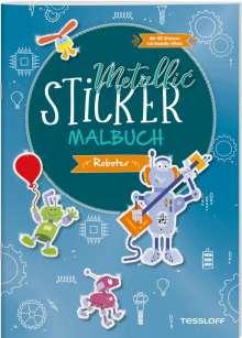 Metallic-Sticker Malbuch. Roboter, Buch