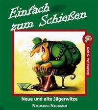 Gert G. von Harling: Einfach zum Schießen, Buch