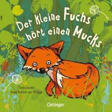 Anne-Kristin ZurBrügge: Der kleine Fuchs hört einen Mucks, Buch
