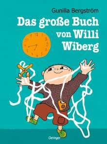 Gunilla Bergström: Das große Buch von Willi Wiberg, Buch