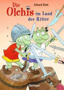 Erhard Dietl: Die Olchis im Land der Ritter, Buch