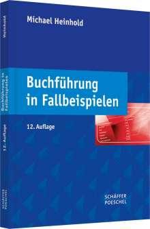 Michael Heinhold: Buchführung in Fallbeispielen, Buch