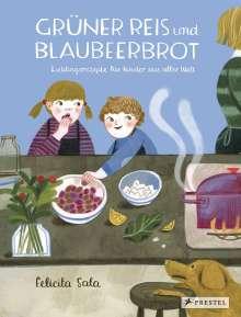 Felicita Sala: Grüner Reis und Blaubeerbrot, Buch