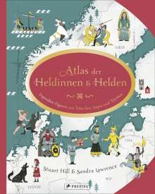 Sandra Lawrence: Atlas der Heldinnen und Helden, Buch