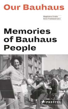 Magdalena Droste: Our Bauhaus (engl.), Buch