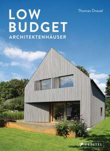 Thomas Drexel: Low Budget Architektenhäuser, Buch