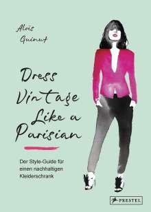Aloïs Guinut: Dress Vintage Like a Parisian, Buch