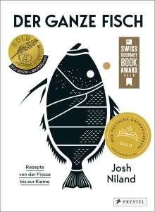 Josh Niland: Der ganze Fisch: Rezepte von der Flosse bis zur Kieme, Buch