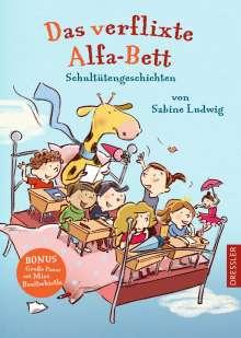 Sabine Ludwig: Das verflixte Alfa-Bett, Buch