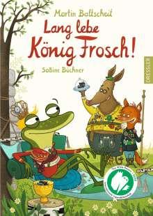 Martin Baltscheit: Lang lebe König Frosch!, Buch