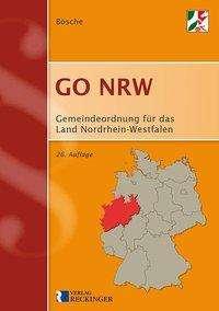 Ernst-Dieter Bösche: Gemeindeordnung für das Land Nordrhein-Westfalen (GO NRW), Buch