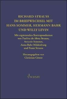 Hermann Bahr: Richard Strauss. Im Briefwechsel mit Hermann Bahr, Hans Sommer und Willy Levin, Noten