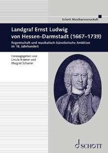 Landgraf Ernst Ludwig von Hessen-Darmstadt (1667-1739), Noten