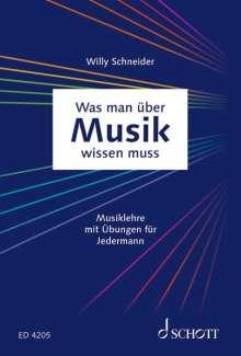 Was man über Musik wissen muss: Musiklehre für jedermann, Buch