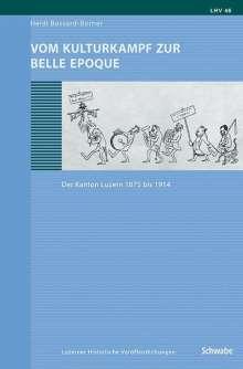Heidi Bossard-Borner: Vom Kulturkampf zur Belle Epoque, Buch