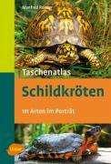 Manfred Rogner: Taschenatlas Schildkröten, Buch