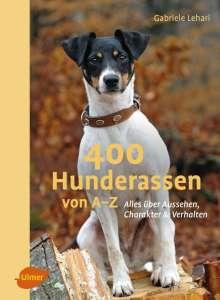 Gabriele Lehari: 400 Hunderassen von A-Z, Buch