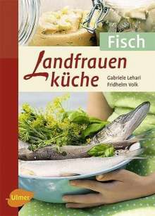 Gabriele Lehari: Landfrauenküche Fisch, Buch