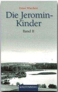 Ernst Wiechert: Die Jeromin-Kinder 02, Buch