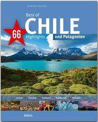 Andreas Drouve: Best of Chile & Patagonien - 66 Highlights, Buch