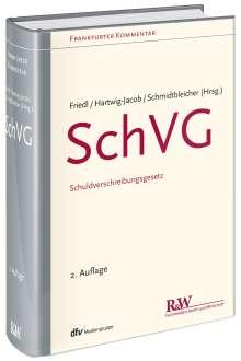 Markus J. Friedl: SchVG - Schuldverschreibungsgesetz, Buch