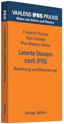 Friedrich Houzer: Latente Steuern nach IFRS, Buch