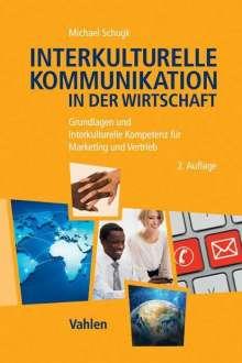 Michael Schugk: Interkulturelle Kommunikation in der Wirtschaft, Buch