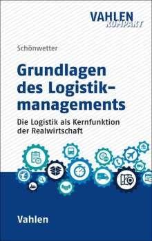 Gerald Schönwetter: Logistikmanagement, Buch