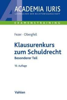 Karl-Heinz Fezer: Klausurenkurs zum Schuldrecht Besonderer Teil, Buch