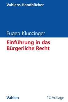 Eugen Klunzinger: Einführung in das Bürgerliche Recht, Buch