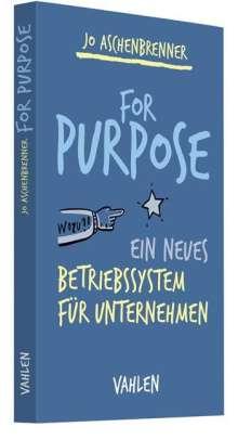 Jo Aschenbrenner: For Purpose, Buch