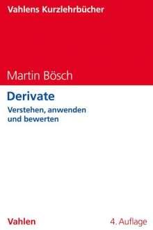 Martin Bösch: Derivate, Buch