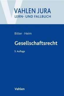 Georg Bitter: Gesellschaftsrecht, Buch