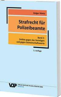 Holger Nimtz: Strafrecht für Polizeibeamte. Band 02, Buch