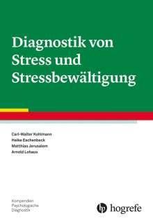Carl-Walter Kohlmann: Diagnostik von Stress und Stressbewältigung, Buch