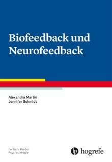 Alexandra Martin: Biofeedback und Neurofeedback, Buch