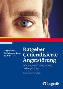 Jürgen Hoyer: Ratgeber Generalisierte Angststörung, Buch