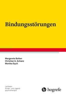 Margarete Bolten: Bindungsstörungen, Buch