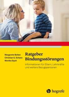 Margarete Bolten: Ratgeber Bindungsstörungen, Buch