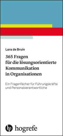 Lara de Bruin: 365 Fragen für die lösungsorientierte Kommunikation in Organisationen, Buch