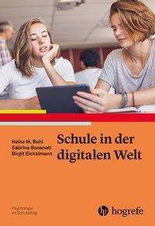 Heike Buhl: Schule in der digitalen Welt, Buch
