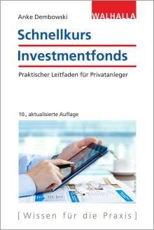 Anke Dembowski: Schnellkurs Investmentfonds, Buch